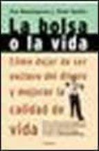 la bolsa o la vida (4ª ed.)-joe dominguez-vicki robin-9788408019459