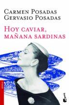 hoy caviar, mañana sardinas carmen posadas gervasio posadas 9788408119159