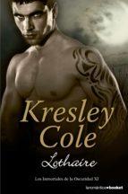 lothaire (los inmortales de la oscuridad nº 11)-kresley cole-9788408131359