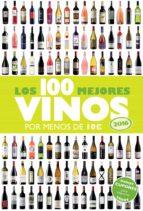 los 100 mejores vinos por menos de 10 euros, 2016 alicia estrada alonso 9788408142959