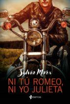 ni tú romeo, ni yo julieta (ebook)-sylvia marx-9788408153559