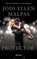el protector (ebook)-jodi ellen malpas-9788408174059