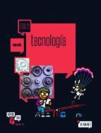 tecnología 2º eso libro alumno andalucía 2017-9788414007259