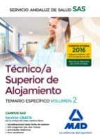 El libro de Tecnico/a superior de alojamiento del servicio andaluz de salud. temario especifico (vol. 2) autor VV.AA. EPUB!