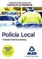 policía local de castilla la mancha. temario. parte general 9788414203859