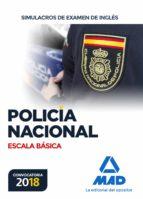 escala basica de policia nacional: simulacros de examen de ingles 9788414214459