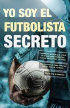 yo soy el futbolista secreto-9788415242659