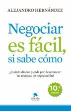 negociar es fácil, si sabe cómo (ebook)-alejandro hernandez-9788415320159