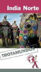 india norte 2015 (trotamundos   routard) philippe gloaguen 9788415501459