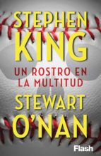 un rostro en la multitud (flash relatos) (ebook) stephen king stewart o nan 9788415597759