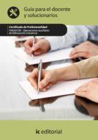 (i.b.d.)operaciones auxiliares de fabricacion mecanica. fmee0108 guia para el docente y solucionarios-9788415648659