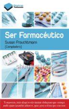 ser farmaceutico-susana frouchtmann-9788415750659