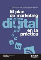 el plan de marketing digital en la practica-jose maria sainz de vicuña ancin-9788415986959