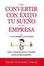 cómo convertir con éxito tu sueño en una empresa-fernando jauregui-9788416100859