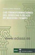 las transformaciones del derecho publico de nuestro tiempo enrique linde paniagua 9788416140459