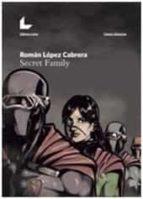 secret family-roman lopez cabrera-9788416176359