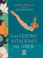 las cuatro estaciones del amor (ebook)-gregoire delacourt-9788416363759