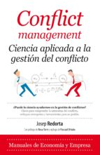 conflict management: ciencia aplicada a la gestion de conflictos josep redorta 9788416392759