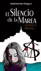 el silencio de la marea (ebook)-gonzalo g. martinez-9788416508259