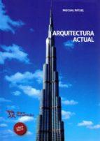 arquitectura actual-pascual patuel-9788416556359