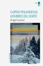 cartas finlandesas / hombres del norte-angel ganivet-9788416830459