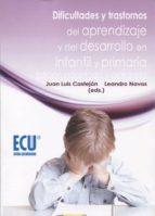 dificultades y trastornos del aprendizaje y del desarrollo en inf antil y primaria (edición adaptada y ampliada) 9788416966059