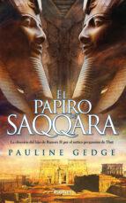 el papiro de saqqara pauline gedge 9788416970759