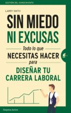 sin miedo ni excusas (ebook) larry e. smith 9788416990559