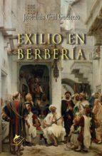 exilio en berbería (ebook)-josé luis guil guerrero-9788417029159