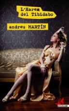 l harem del tibidabo-andreu martin-9788417077259