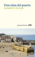 una vista del puerto (ebook) elizabeth taylor 9788417109059