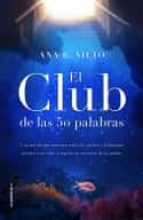 el club de las cincuenta palabras ana b. nieto 9788417167059
