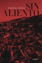 sin aliento (ebook)-maria moya-9788417169459