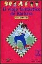 el viaje fantastico de barbara-rosa montero-9788420457659