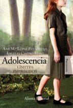 adolescencia: limites imprecisos-ana maria lopez fuentetaja-angeles castro marso-9788420648859