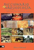 diccionario de arqueologia 9788420652559