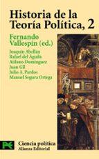 historia de la teoria politica (vol. 2): estado y teoria politica moderna 9788420673059
