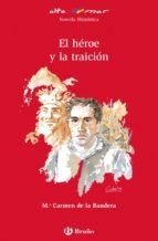el héroe y la traición (ebook) (ebook)-maria carmen de la bandera-9788421678459