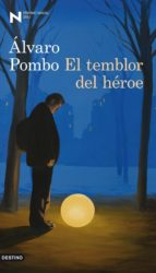 el temblor del héroe (ebook)-alvaro pombo-9788423326259