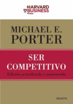 ser competitivo (ed. actualizada y aumentada) michael e. porter 9788423426959