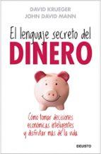 el lenguaje secreto del dinero: como tomar decisiones economicas inteligentes y disfrutar mas de la vida-david w. krueger-9788423427659