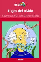el gas del olvido fernando lalana jose antonio videgain 9788423695959