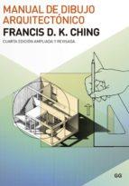 manual de dibujo arquitectonico (4ª ed.) francis ching 9788425225659
