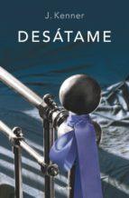 desátame (trilogía stark 1) (ebook)-julie kenner-9788425351259