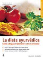 la dieta ayurvedica: como adelgazar facilmente con el ayurveda-nicky sitaram sabnis-gabriele kühn-sabnis-9788425515859