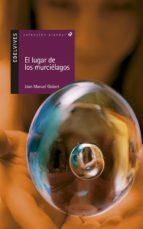 el lugar de los murcielagos (2ª ed.)-joan manel gisbert-9788426351159