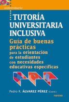 tutoria universitaria inclusiva pedro r. alvarez perez 9788427718159