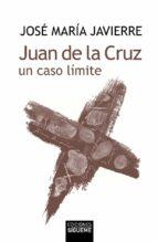 juan de la cruz, un caso limite jose maria javierre ortas 9788430111459