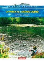 la pesca al lanzado ligero lorenzo guillen 9788430592159