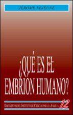 que es el embrion humano?-jerome lejeune-9788432129759
